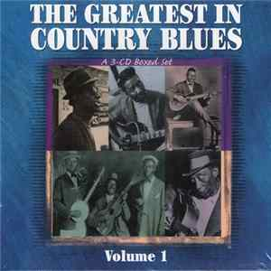 Various - The Greatest In Country Blues, Vol. 1